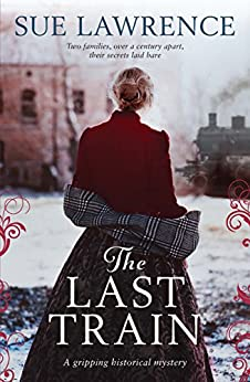 The Last Train by [Lawrence, Sue]