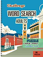 Challenge Word Search Adults: Puzzles Large-Print Excellent Book for Adults
