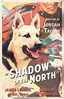 Shadow of the North by [Taylor, Jordan]