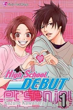 High School Debut, Vol. 1の書影
