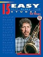 15 Easy Jazz, Blues & Funk Etudes: E-Flat Instrument (Instrumental Series)