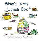 きょうのおべんとうなんだろな・英語版―What's in my Lunch Box? (こどものともファースト・イングリッシュ・ブック)