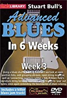 Advanced Blues in 6 Weeks 3 [DVD] [Import]