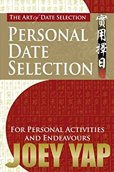 The Art of Date Selection: Personal Date Selection by [Yap, Joey]