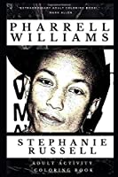 Pharrell Williams Adult Activity Coloring Book (Pharrell Williams Adult Activity Coloring Books)