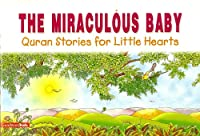 The Miraculous Baby