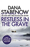 Restless in the Grave (A Kate Shugak Investigation)