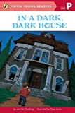 In a Dark, Dark House (Puffin Young Readers, Picture Reader)
