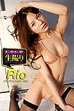 【ドキドキ生撮り】Rio クライマックスをご一緒に