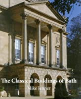 The Classical Building of Bath