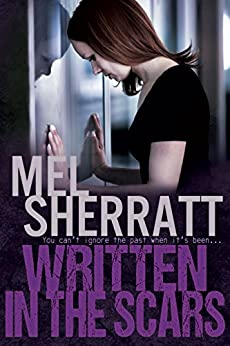 Written in the Scars: Secrets, lies and revenge in a standalone drama (The Estate Series Book 4) by [Sherratt, Mel]