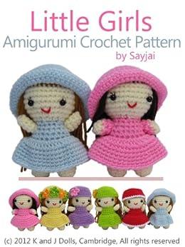 Little Girls Amigurumi Crochet Pattern (Easy Crochet Doll Patterns Book 2) by [Thawornsupacharoen, Sayjai]