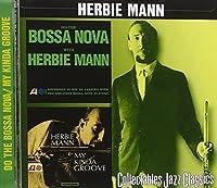 Do the Bossa Nova with Herbie Mann/My Kinda Groove by Herbie Mann (1999-04-20)