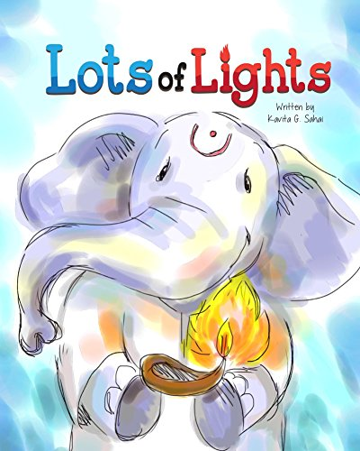 Lots of Lights: A Story about Diwali (English Edition)