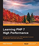 Learning PHP 7 High Performance (English Edition)