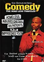 Comedy: The Road Less Traveled by Michael Jr.