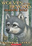 Shadow Wolf (Wolves of the Beyond)