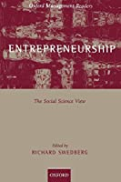 Entrepreneurship: A Social Science View (Oxford Management Readers)