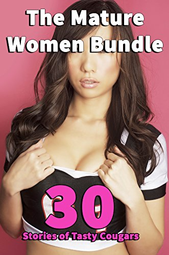 The Mature Women Bundle (30 Stories of Tasty Cougars) (English Edition)
