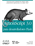 Actionscript 3.0 para desarrolladores Flash / Actionscript 3.0 for Flash Developer