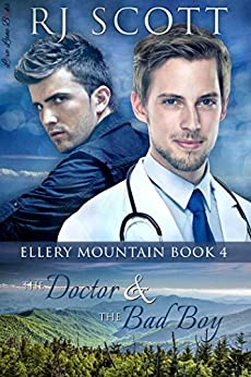 The Doctor and the Bad Boy (Ellery Mountain Book 4) by [Scott, RJ]