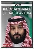 FRONTLINE: The Crown Prince Of Saudi Arabia [DVD]
