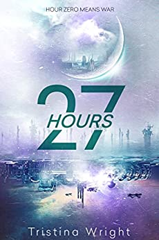 27 Hours (The Nightside Saga) by [Wright, Tristina]