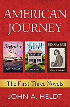 American Journey: The First Three Novels by [Heldt, John A.]