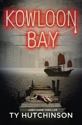 Kowloon Bay: Volume 3 (Abby Kane FBI Thriller)