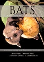Bats of Southern and Central Africa: A Biogeographic and Taxonomic Synthesis