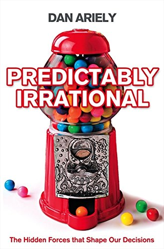 Predictably Irrational: The Hidden Forces That Shape Our Decisionsの詳細を見る