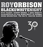 ブラック&ホワイト・ナイト~30周年記念エディション(完全生産限定盤)