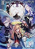 Fate/Grand Order コミックアラカルト PLUS! II (角川コミックス・エース)