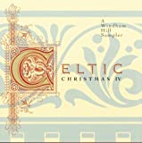 Celtic Christmas IV by Various Artists 画像