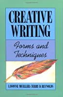 Creative Writing: Forms and Techniques