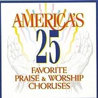 Don Marsh - America's 25 Favorite Praise & Worship Choruses (UK Import) (1 CD)