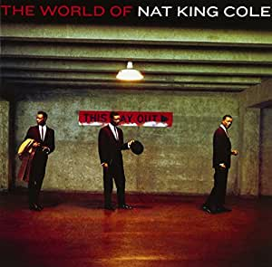 ザ・ワールド・オブ・ナット・キング・コール