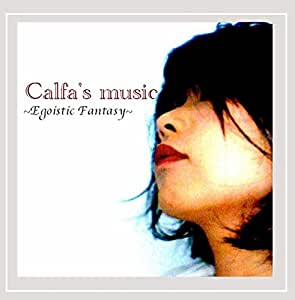 Calfa's Music Egoistic Fantasy
