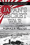 Japan's Secret War: How Japan's Race to Build its Own Atomic Bomb Provided the Groundwork for North Korea's Nuclear Program  Third Edition: Revised and Updated 画像