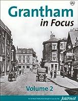 Grantham in Focus: 2