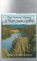 The Natural History of Puget Sound Country (Weyerhaeuser Environmental Book)
