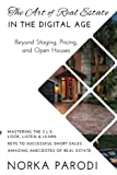 The Art of Real Estate in the Digital Age: Beyond Staging, Pricing and Open Houses