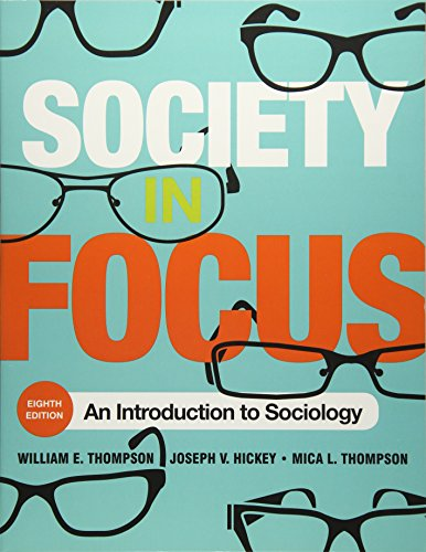Download Society in Focus: An Introduction to Sociology 1442255978