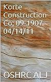 Korte Construction Co; 09-1907  04/14/11 (English Edition)