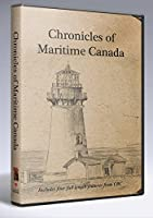 Chronicles of Maritime Canada [Queen & the Skipper, Expulsion (The Story of Acadia), Shattered City & Pier 21]