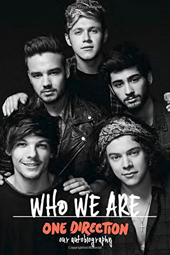 One Direction: Who We Are: Our...