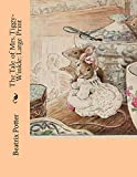 The Tale of Mrs. Tiggy-Winkle: Large Print
