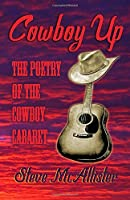 Cowboy Up: The Poetry of The Cowboy Cabaret