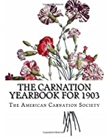The Carnation Yearbook for 1903