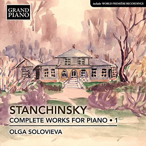 スタンチンスキー:ピアノ作品全集 第1集